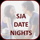 SJA Date Nights